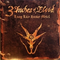 3 Inches of Blood - Long Live Heavy Metal (LP)