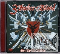 3 Inches of Blood - Fire Up the Blades (CD-DA)